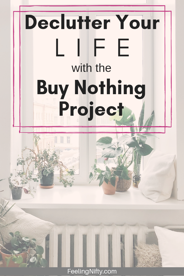 declutter your life with the buy nothing project
